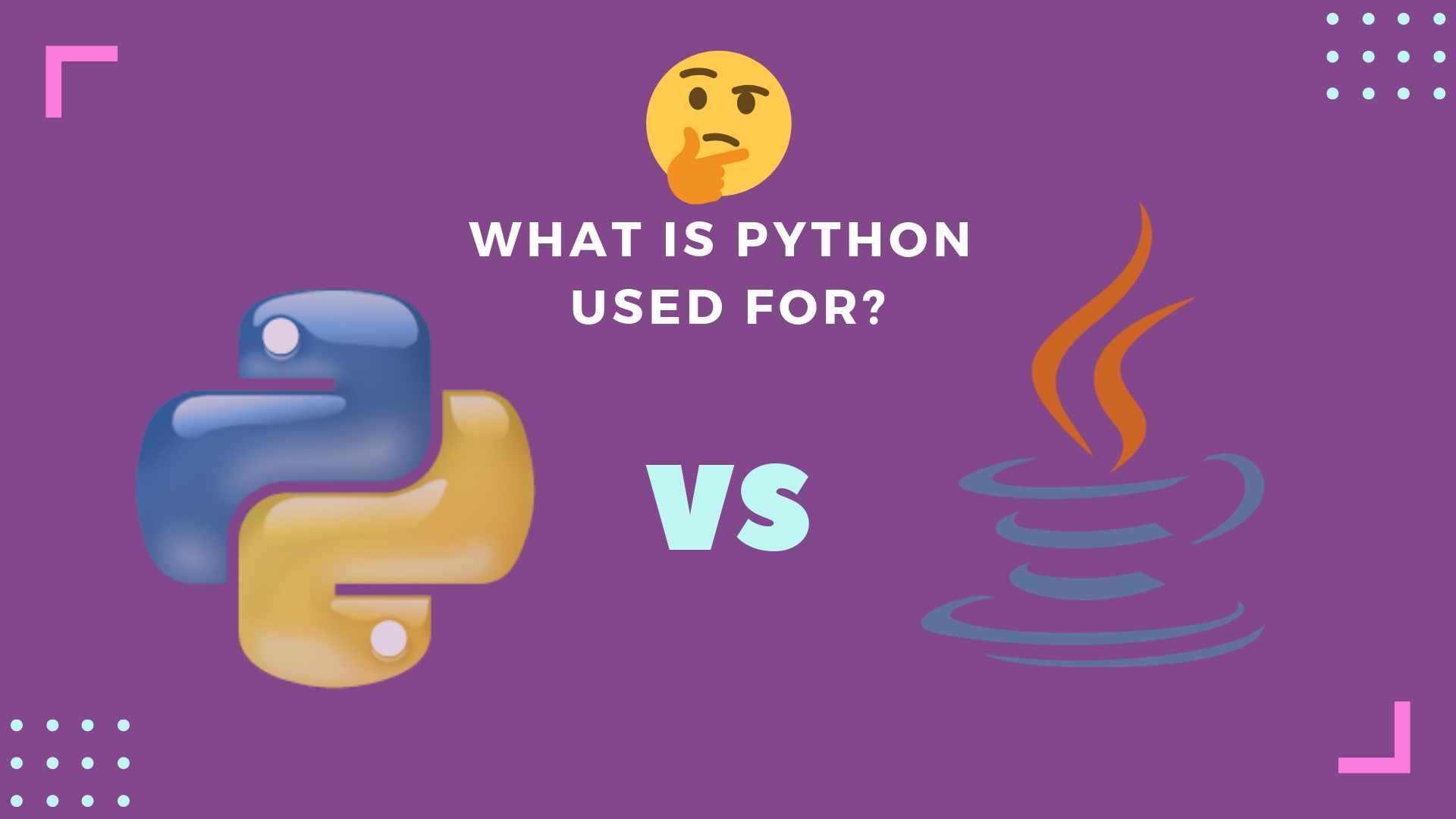 What is python used for, Python vs Java Performance