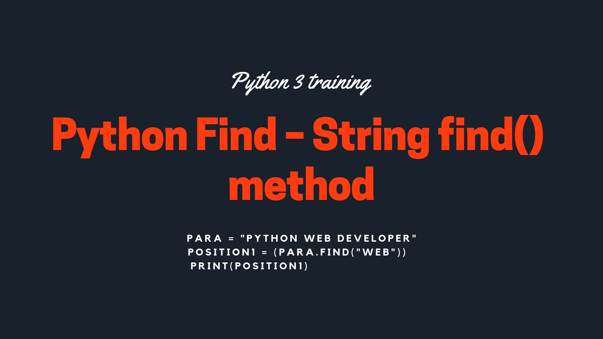 Python Find – String find() method