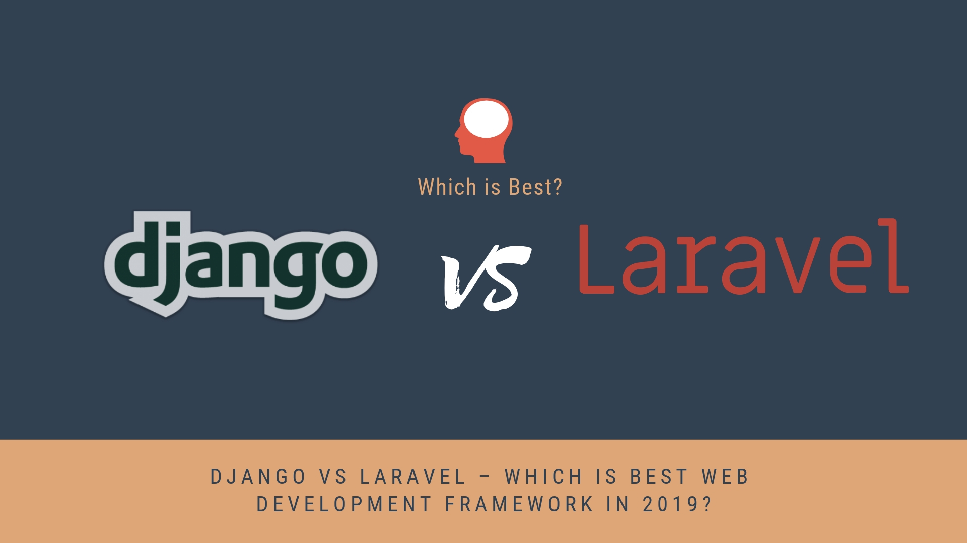 Django vs Laravel - Which is best Web Development Framework in 2019?