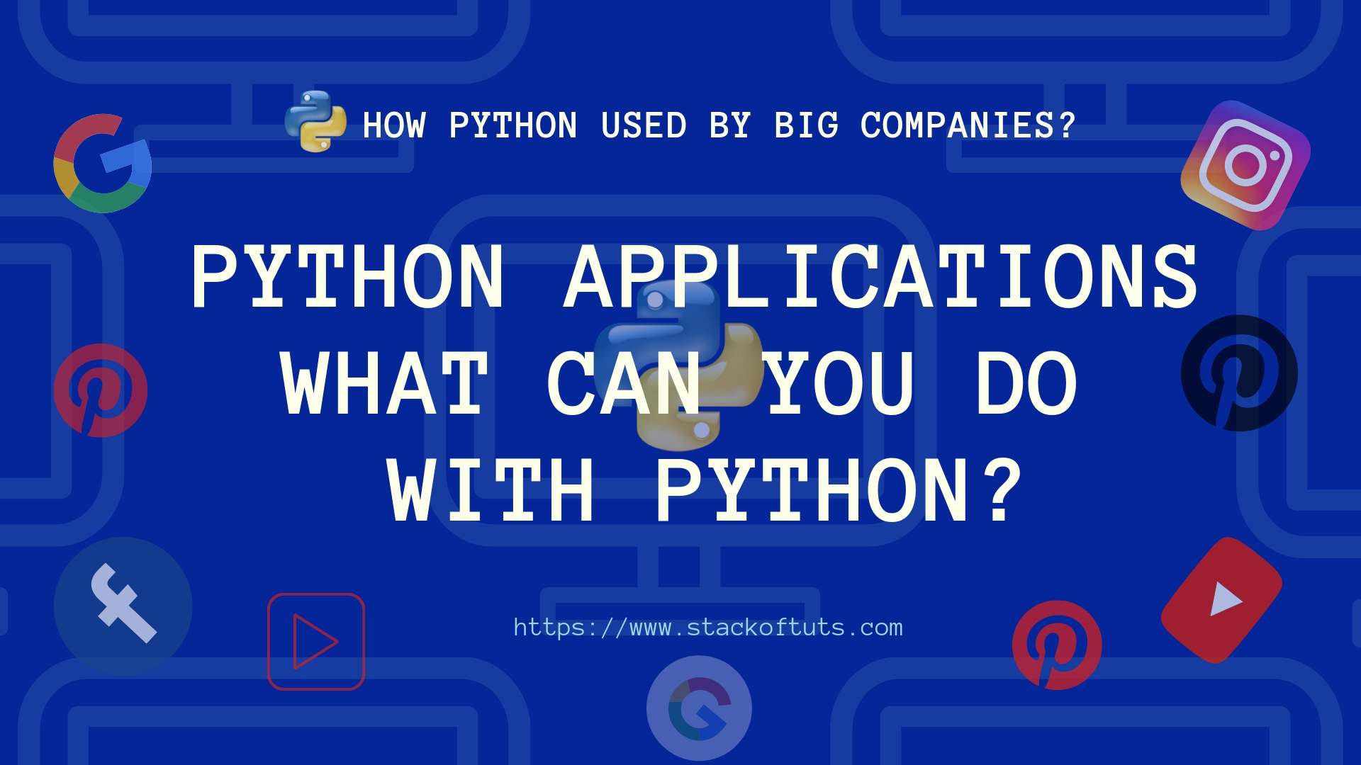 Python Applications Examples What can you do with Python