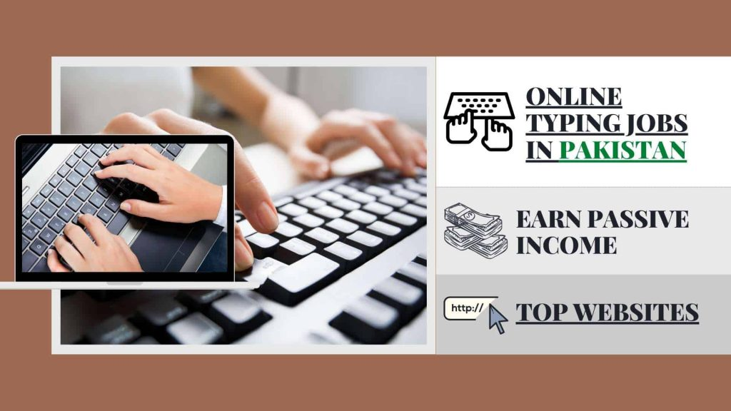 Online typing jobs in Pakistan at home for students