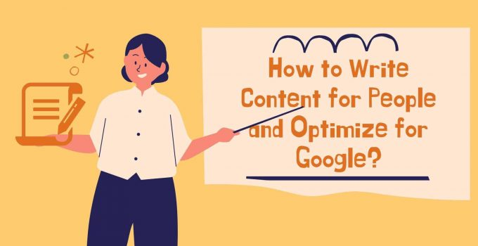 How to Write Content for People and Optimize for Google (1)