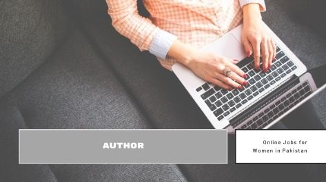 Author Best Online Jobs for female in Pakistan