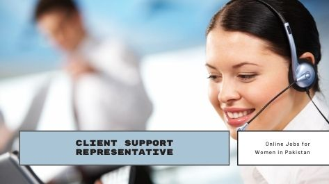 Client Support Representative jobs for female in Pakistan