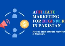 Affiliate marketing for beginners in Pakistan