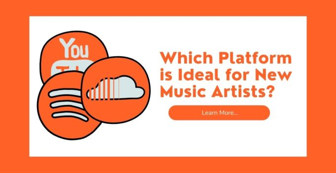 Youtube Spotify Soundcloud Which Platform is Ideal for New Music Artists