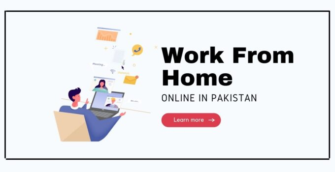Work From Home Online in Pakistan